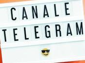 aperto CANALE TELEGRAM!