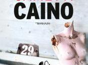 """recensione libro """"Caino"""" Elisabetta Cametti"""