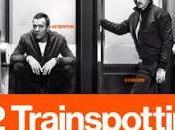 "Trainspotting"": Scegliete Nostalgia!"