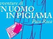 Avventure uomo pigiama Paco Roca