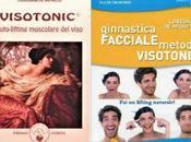 Ginnastica facciale Metodo Visotonic libro autolifting muscolare viso: differenze