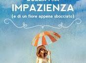 """Blogtour """"Tutta colpa della impazienza"""" Virginia Bramati mondo Agnese Estratto"""