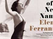 """""""Non rinuncio niente possa piacere lettore"""" Storia nuovo cognome Elena Ferrante"""