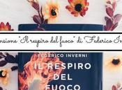 """Recensione: respiro fuoco"""" Federico Inverni"""