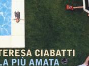 amata Teresa Ciabatti #libri #mondadori #pointofview [#recensione]