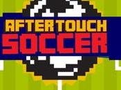 AfterTouch Soccer seguito spirituale Kick Android iPhone!