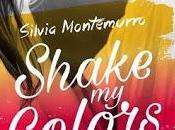 "Anteprima: ""SHAKE COLORS. LUCE Silvia Montemurro"