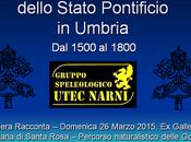 Nera Racconta: Miniere ferro dello Stato Pontificio 1500 1800 incontro domenica prossima