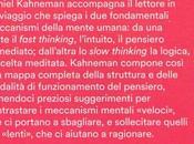Daniel Kahneman, PENSIERI LENTI VELOCI, 2015,