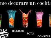 Come decorare cocktail: alcune regole