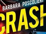 """{Segnalazione} """"Crash"""" Barbara Poscolieri"""