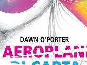 Aereoplani carta Dawn O'Porter