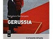 """""""gerussia. l'orizzonte infranto della geopolitica europea"""" (castelvecchi) salvatore santangelo"""