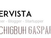 Intervista Federico Chigbuh Gasparini Business designer Startupper blogger