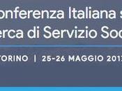 programma completo della prima Conferenza italiana sulla RICERCA SERVIZIO SOCIALE Torino maggio 2017 presso sede Campus Luigi Einaudi