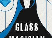 RECENSIONE: Glass magician Charlie Holmberg