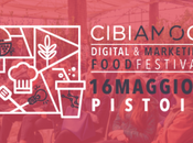Ritorna Cibiamoci Festival: digital marketing food festival