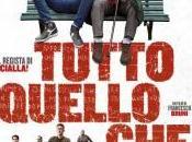 Tutto quello vuoi Francesco Bruni: recensione