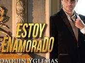 Maggio radio sugli store Estoy Enamorado nuovo singolo Joaquin Yglesias