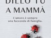 Recensione: Dillo mammà, Pierpaolo Mandetta