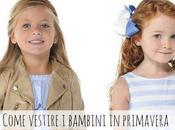 Come vestire bambini primavera