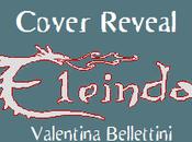 Cover Reveal: Eleinda, nuova edizione libri Valentina Bellettini