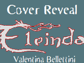 [Cover Reveal] Eleinda, leggenda Futuro, Valentina Bellettini