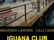 Iguana Club Maurizio Lanteri Lilli Luini