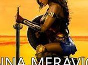 """""""Wonder Woman"""": Donna Meraviglia!"""