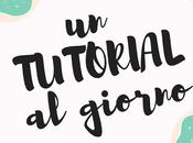 """tutorial giorno"""" nuova rubrica sulla Pagina Facebook."""