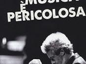 musica pericolosa Nicola Piovani. Teatro Argentina, giugno 2017