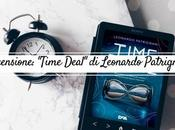 "Recensione: ""Time Deal"" Leonardo Patrignani"