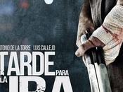 "consiglio film… (tra libro l'altro) ""Tarde para ira"" Raul Arévalo"