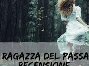 RECENSIONE Ragazza Passato Gentry Garzanti