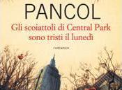 Maggio Libreria: SCOIATTOLI CENTRAL PARK SONO TRISTI LUNEDì Katherine Pancol