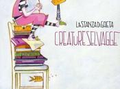 """LASTANZADIGRETA: aggiudica TARGA TENCO OPERA PRIMA disco d'esordio """"CREATURE SELVAGGE"""""""