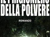 """Anteprima: PRIGIONIERO DELLA POLVERE"""" Federico Inverni"""
