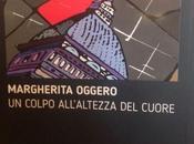 colpo all'altezza cuore Margherita Oggero @Librimondadori