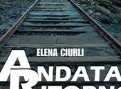 """Elena Ciurli, """"Andata ritorno"""""""