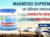 Sorgente Natura Servizio Novita' Scopri Magnesio Supremo, migliore alleato contro stanchezza!