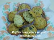 Muffins salati Tonno, Capperi Olive