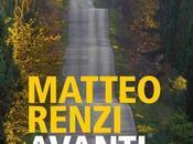 Bestsellers distopie politiche tempi: AVANTI Matteo Renzi (Feltrinelli Editore???!!). L'ira funesta Italo Calvino Gabriel García Márquez.