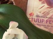 Recensione: Tulip Fever tentazione tulipani, Deborah Moggach