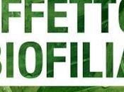 Giardino Libri Servizio Novita'. Effetto Biofilia: potere guarigione alberi piante!