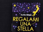 [Recensione] Regalami stella Katie Khan