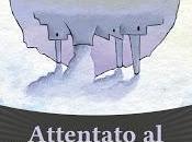 Segnalazione ATTENTATO PICCOLO PRINCIPE: UN'INDAGINE TRUE DETECTIVE Adelmo Monachese
