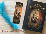 Recensione colonna fuoco' Follett Mondadori