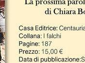 Recensione: prossima parola dirai Chiara Bottini