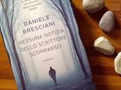 Recensione: Nessuna notizia dello scrittore scomparso Daniele Bresciani