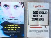 padri, madri: romanzi sulla dislessia(Ugo Pirro figlio leggere)